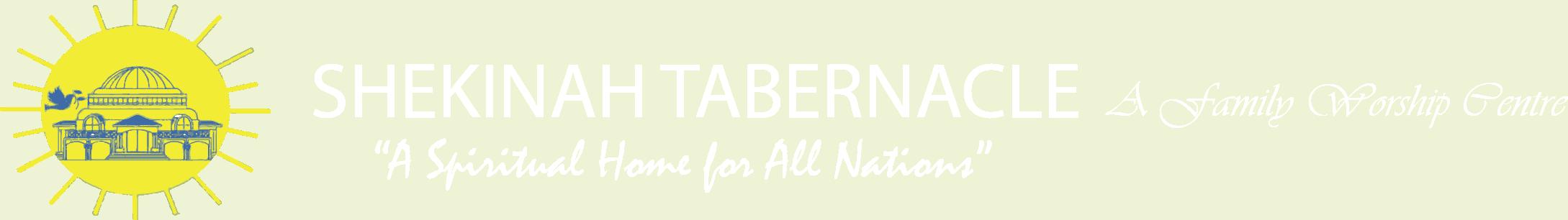SHEKINAH TABERNACLE